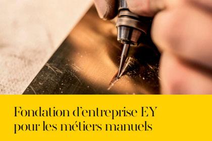 Plaquette Fondation EY pour les métiers manuels